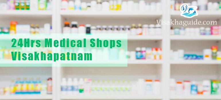 24Hours Medical Shops Visakhapatnam Andhra Pradesh