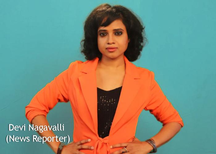 devi Nagavalli news reporter vg